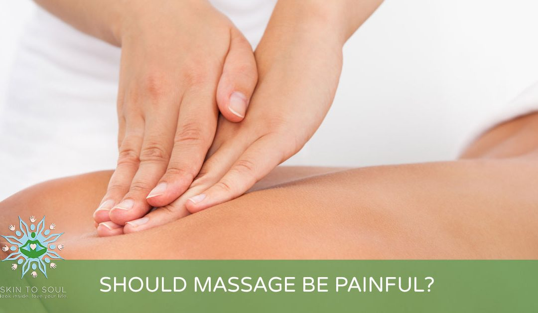 IS MASSAGE PAINFUL?
